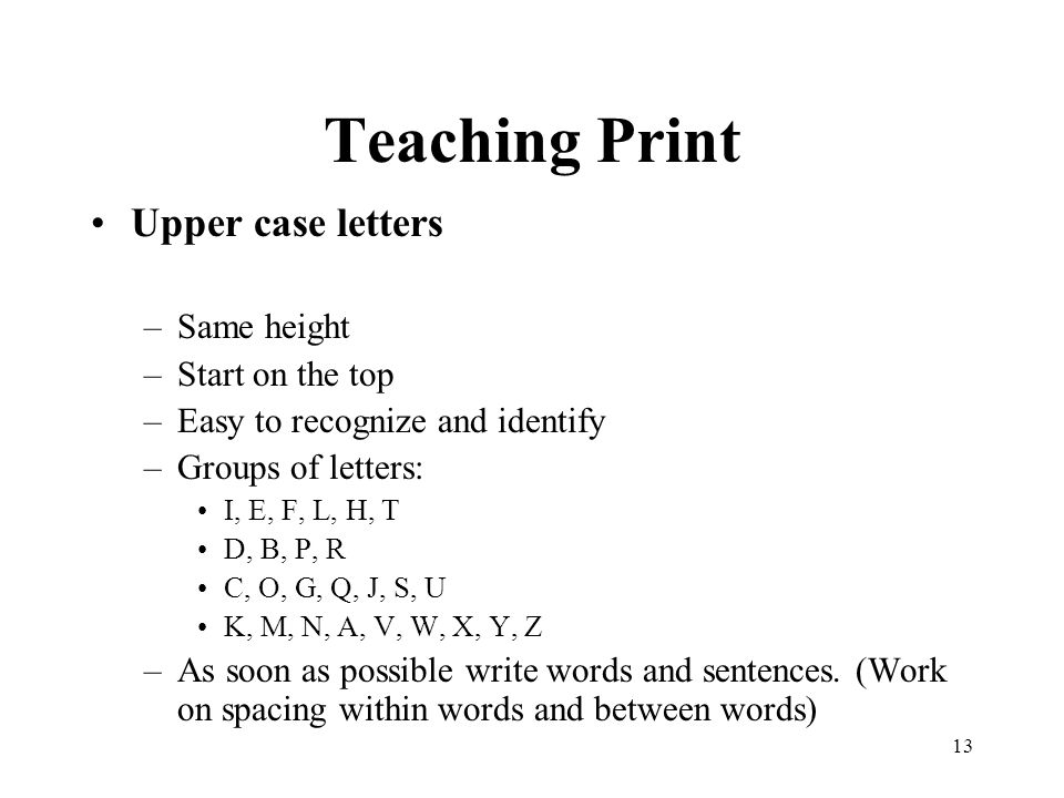 Teaching Print Upper case letters Same height Start on the top