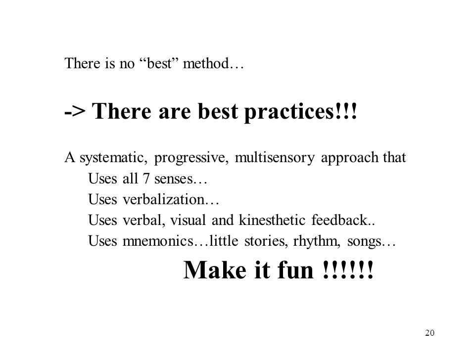 Make it fun !!!!!! -> There are best practices!!!