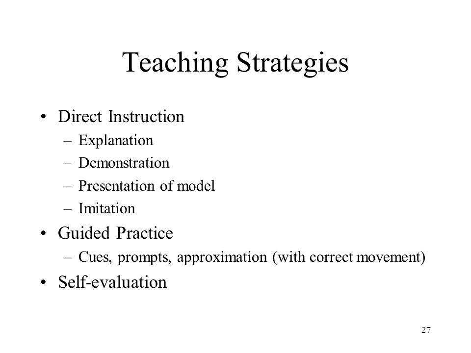 Teaching Strategies Direct Instruction Guided Practice Self-evaluation
