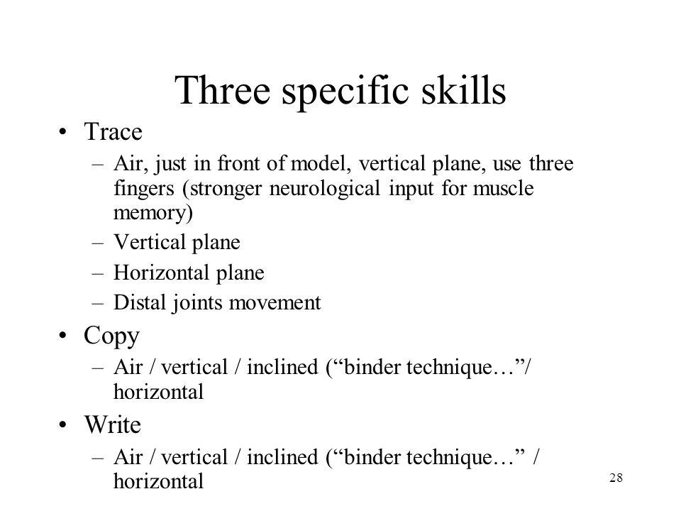 Three specific skills Trace Copy Write