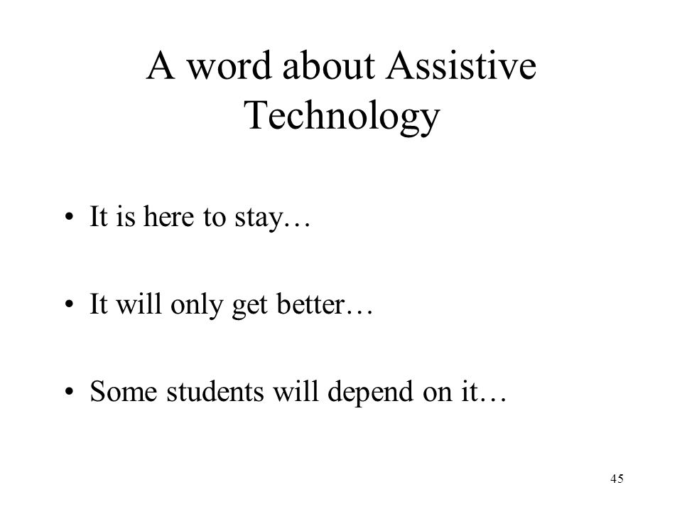 A word about Assistive Technology