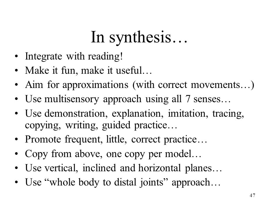 In synthesis… Integrate with reading! Make it fun, make it useful…