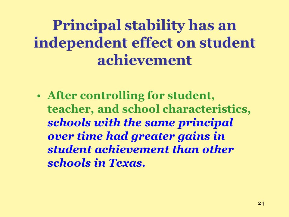 Principal stability has an independent effect on student achievement
