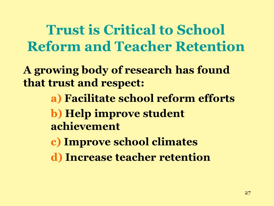 Trust is Critical to School Reform and Teacher Retention
