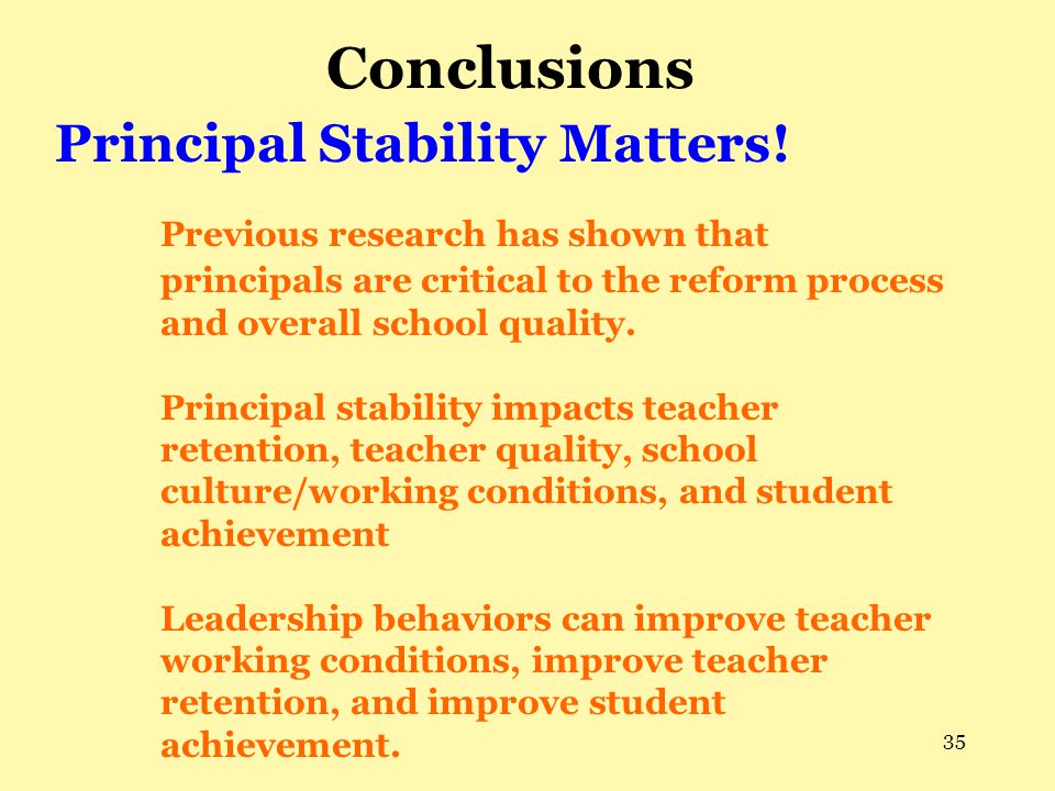 Conclusions Principal Stability Matters!