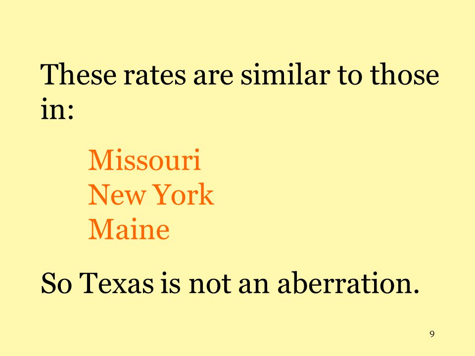 These rates are similar to those in:. Missouri. New York