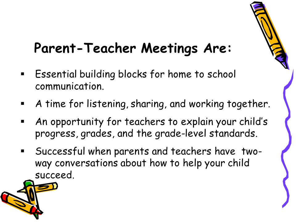 Parent-Teacher Meetings Are: