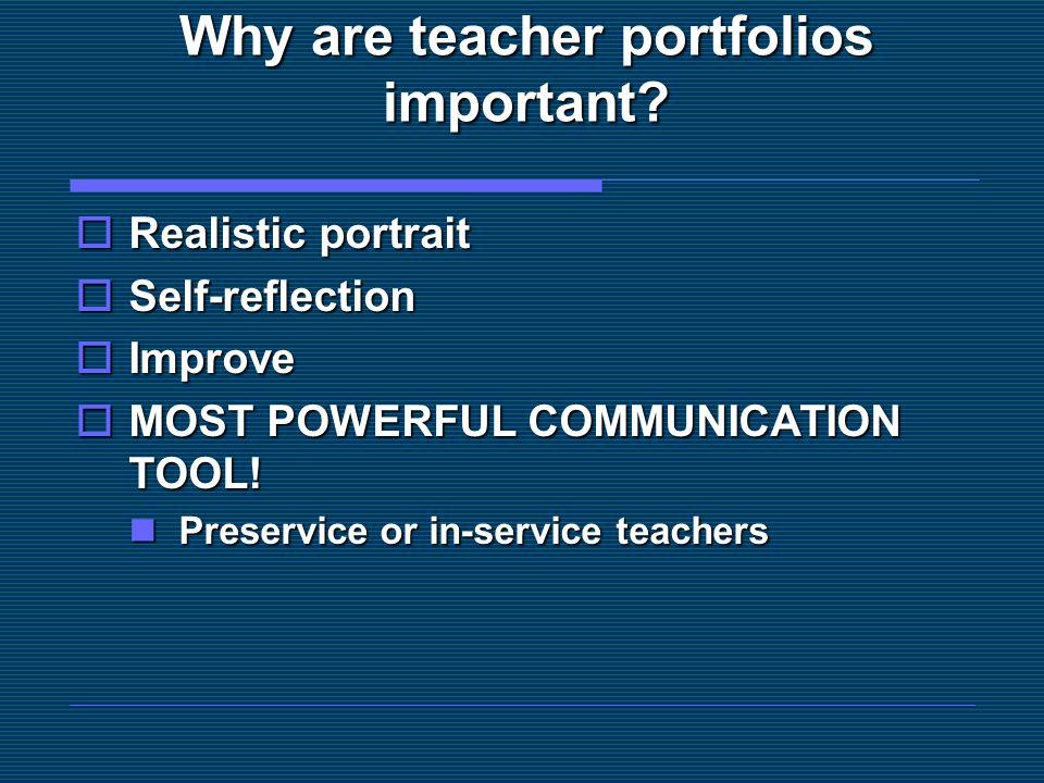 Why are teacher portfolios important