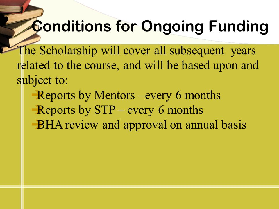 Conditions for Ongoing Funding