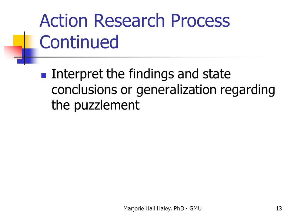 Action Research Process Continued