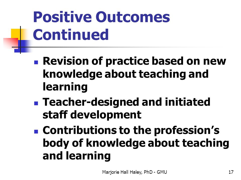 Positive Outcomes Continued