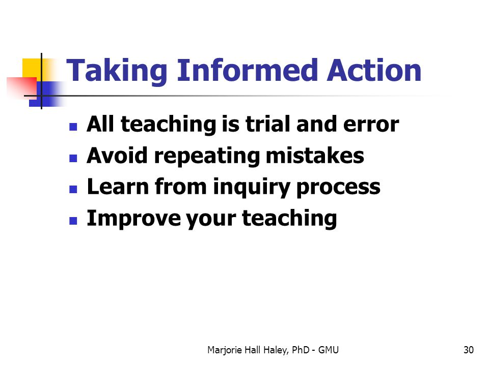 Taking Informed Action