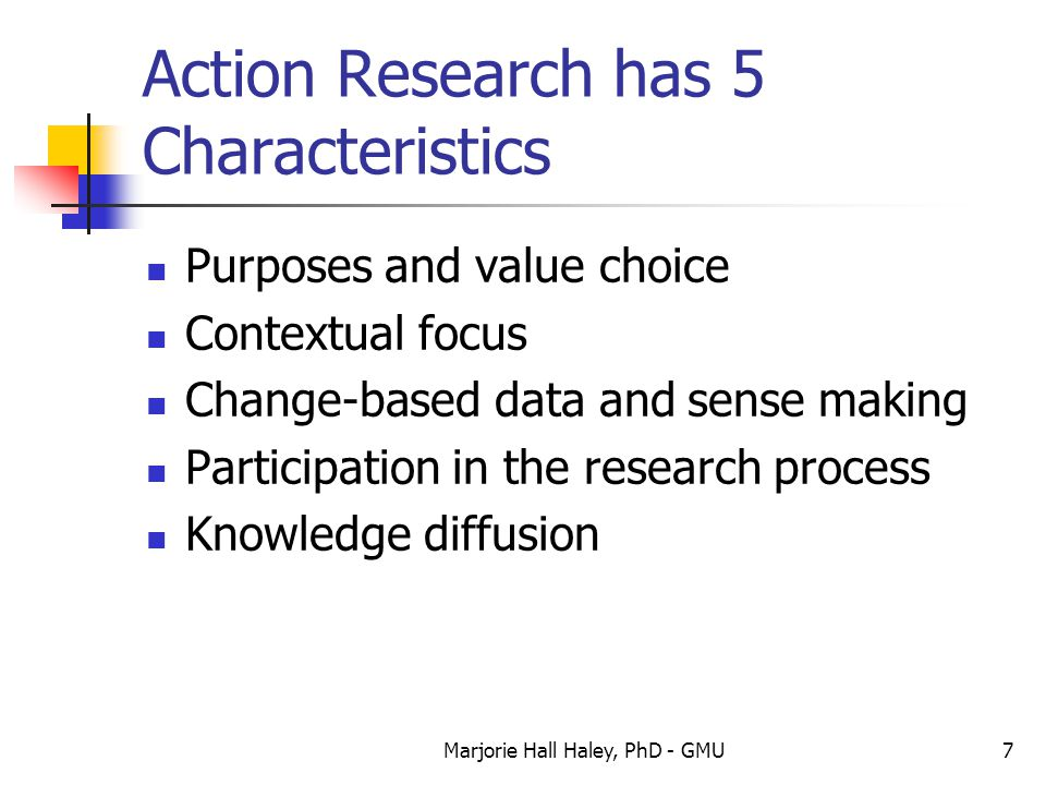 Action Research has 5 Characteristics