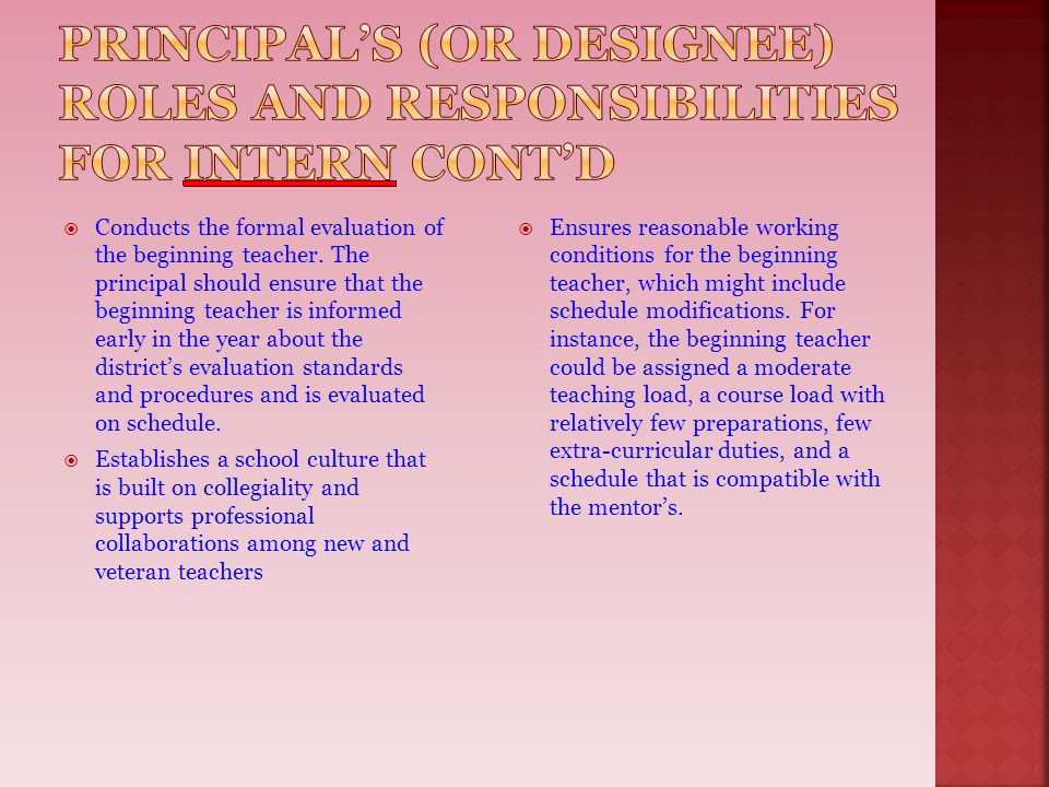 Principal's (or designee) roles and responsibilities for Intern cont'd