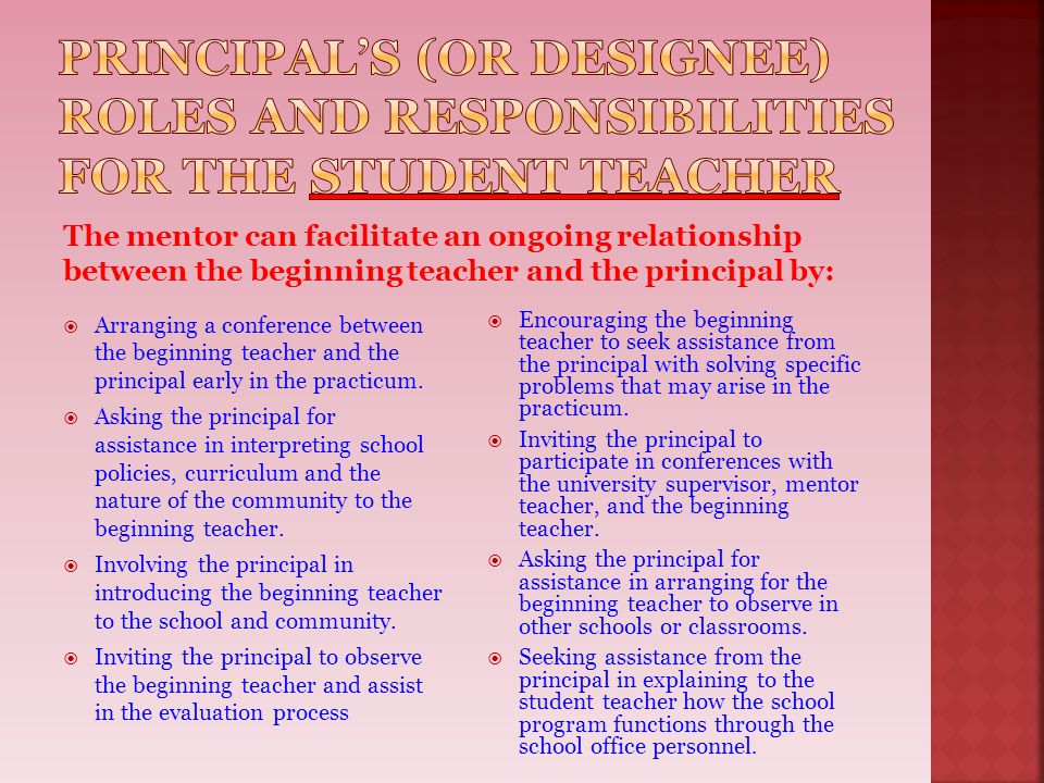 Principal's (or designee) roles and responsibilities for the Student teacher