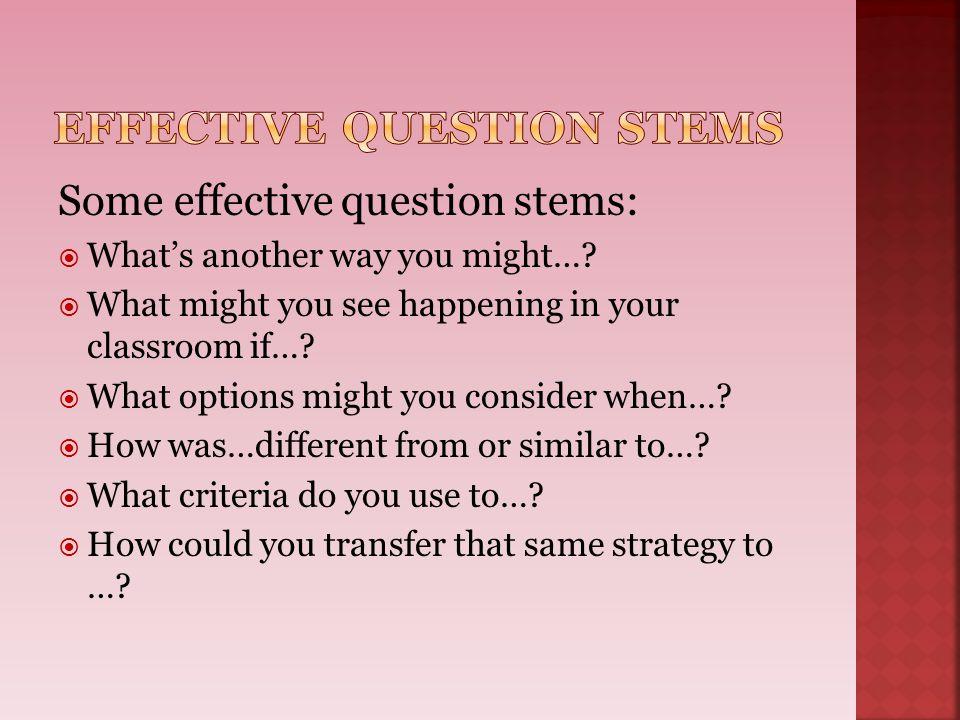 Effective Question Stems