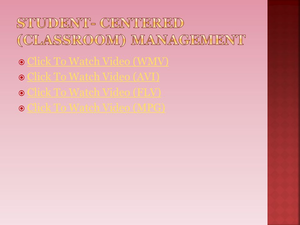 Student- Centered (Classroom) Management