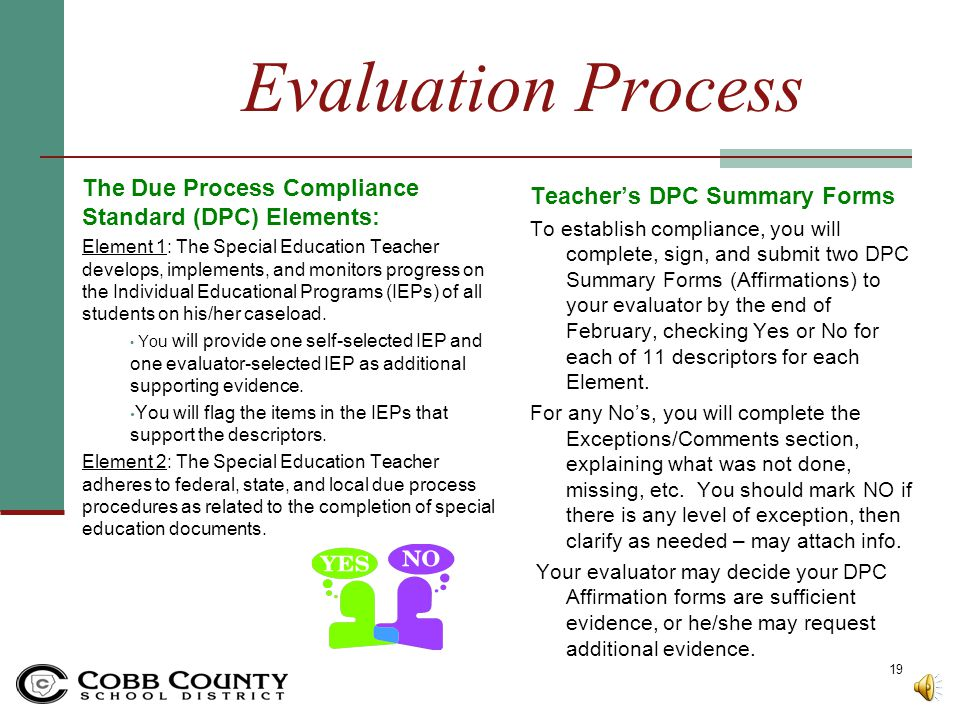 Evaluation Process The Due Process Compliance Standard (DPC) Elements: