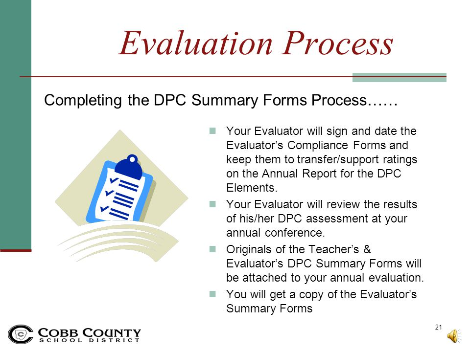Evaluation Process Completing the DPC Summary Forms Process……