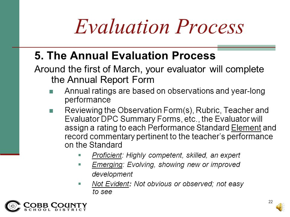 Evaluation Process 5. The Annual Evaluation Process
