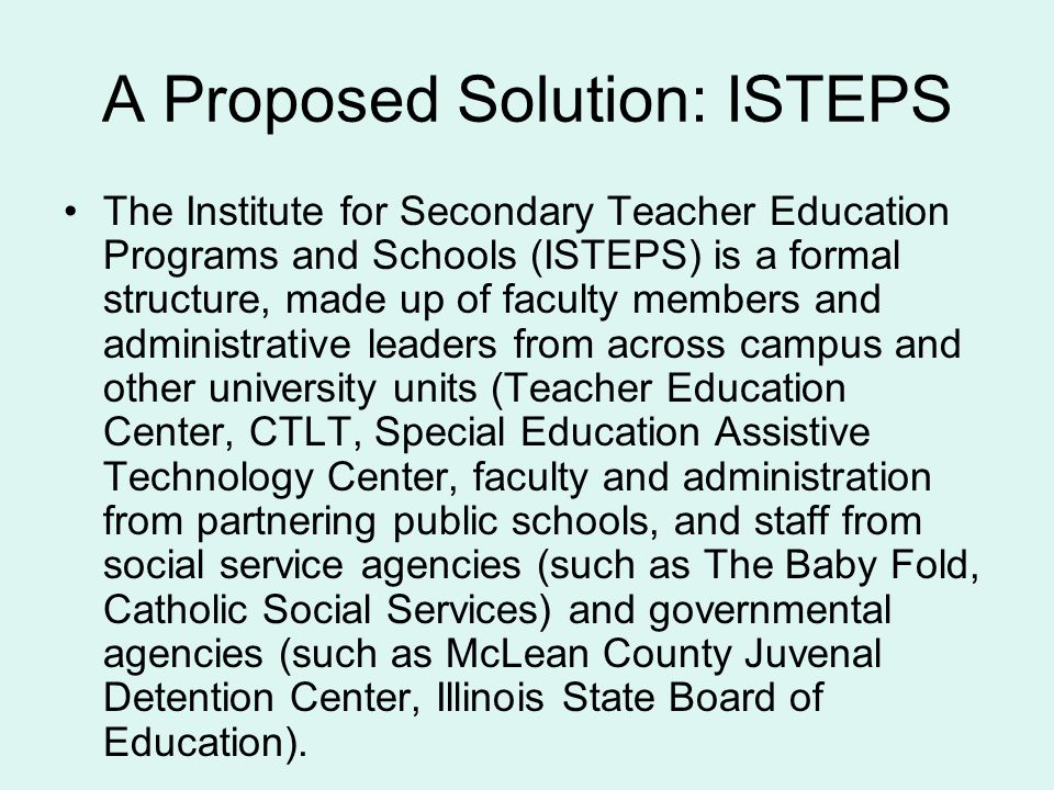 A Proposed Solution: ISTEPS