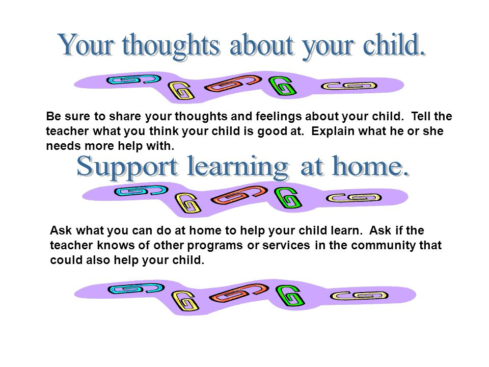 Your thoughts about your child.