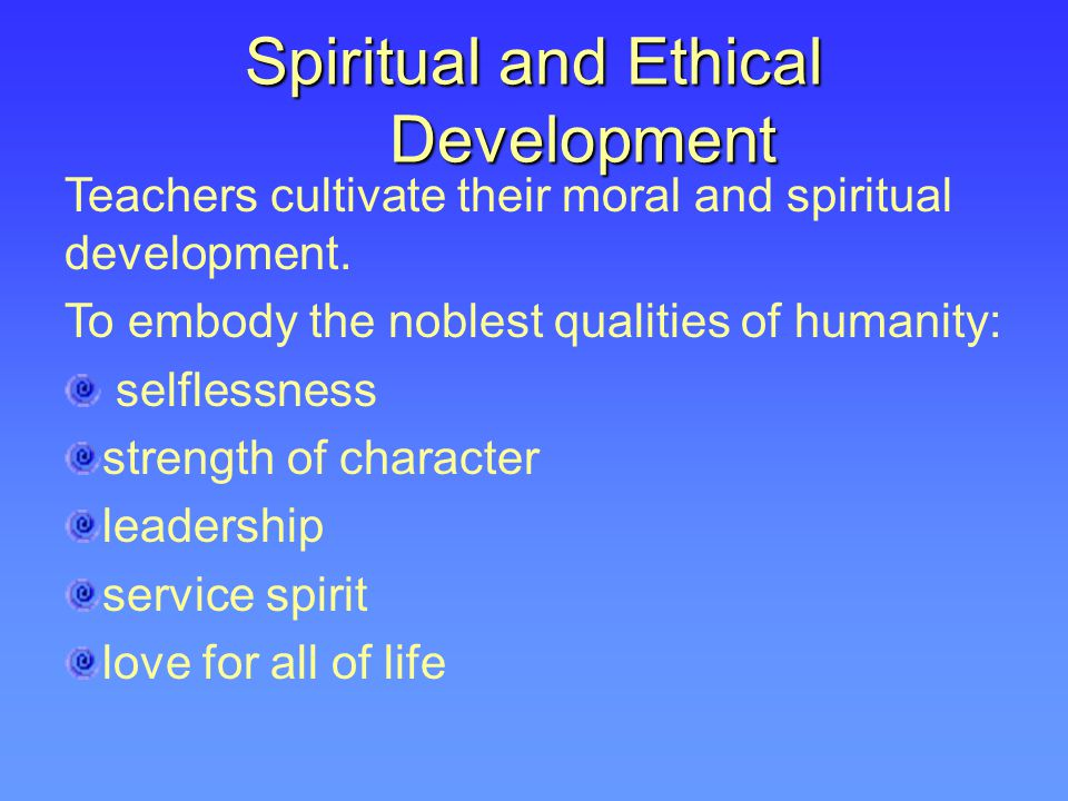 Spiritual and Ethical Development