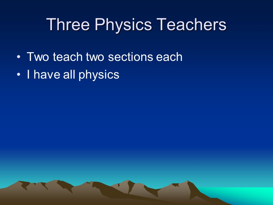 Three Physics Teachers