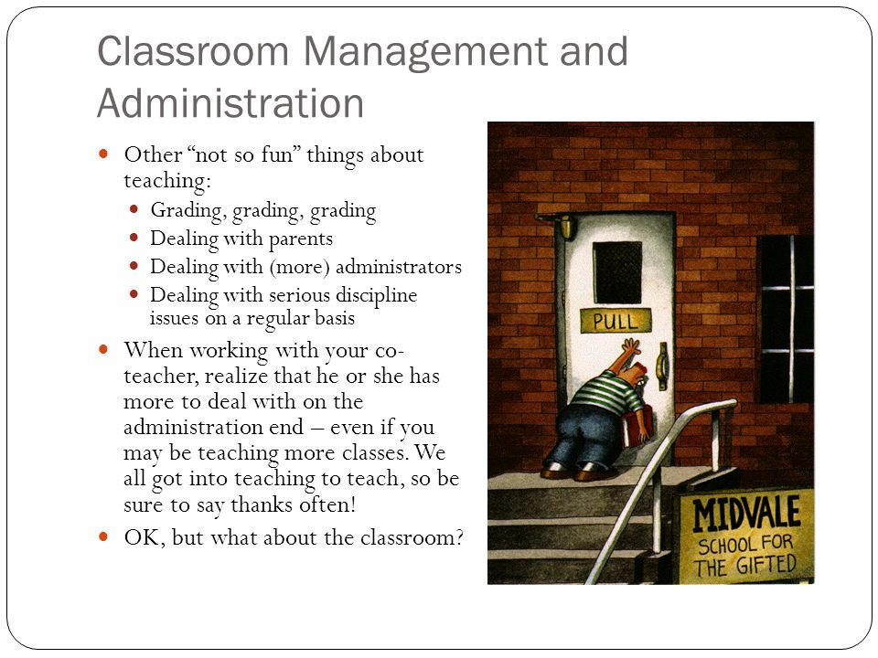 Classroom Management and Administration