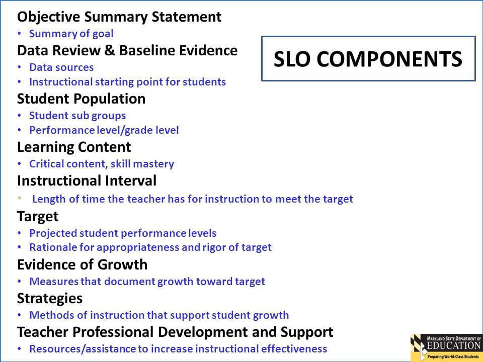 SLO COMPONENTS Objective Summary Statement