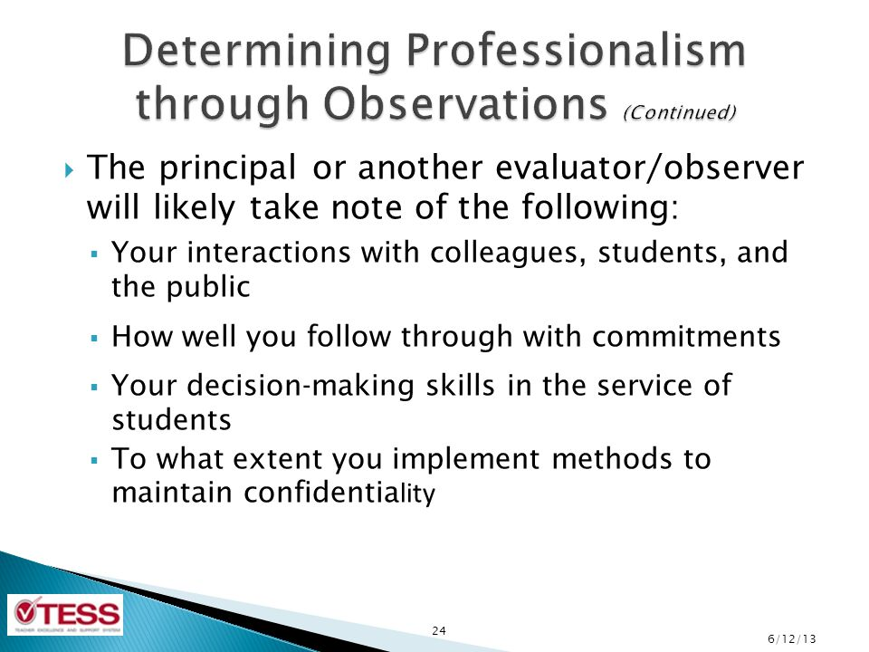 Determining Professionalism through Observations (Continued)