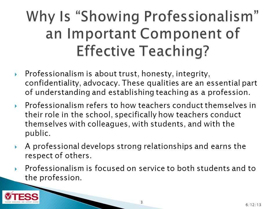 Why Is Showing Professionalism an Important Component of Effective Teaching
