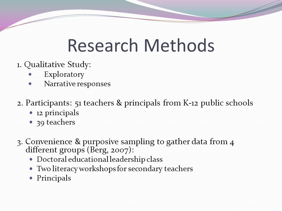 Research Methods 1. Qualitative Study: