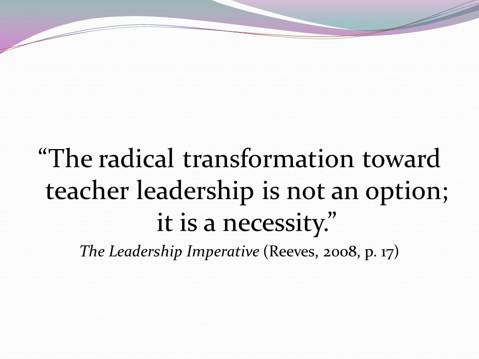 The Leadership Imperative (Reeves, 2008, p. 17)