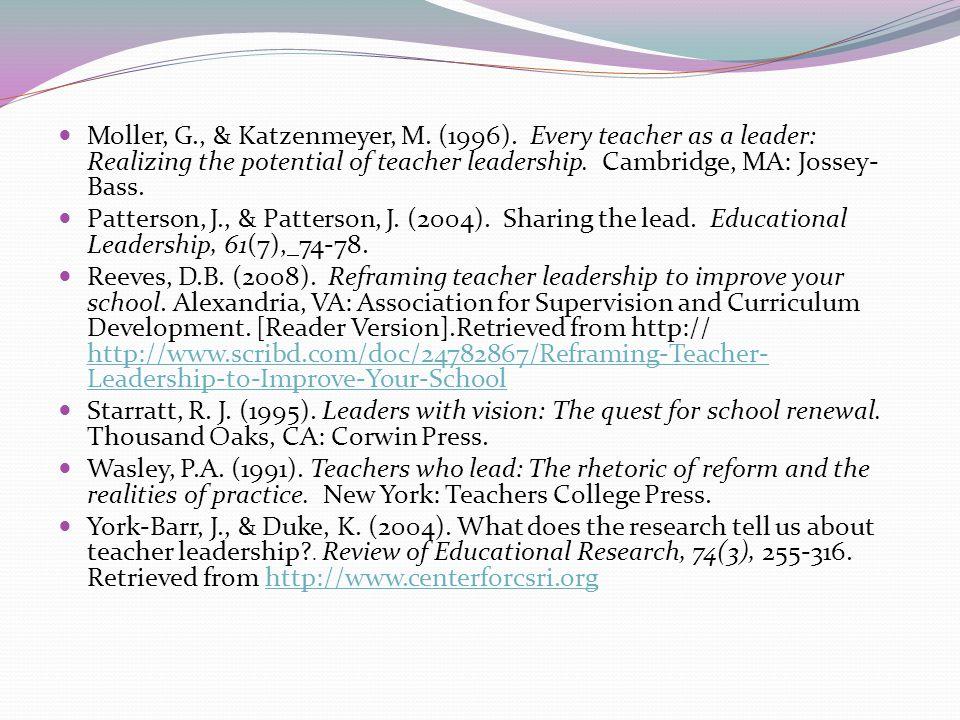 Moller, G. , & Katzenmeyer, M. (1996)