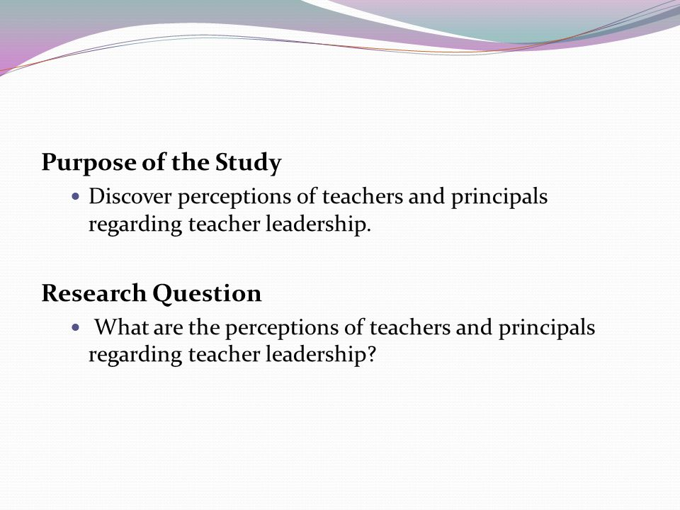 Purpose of the Study Research Question
