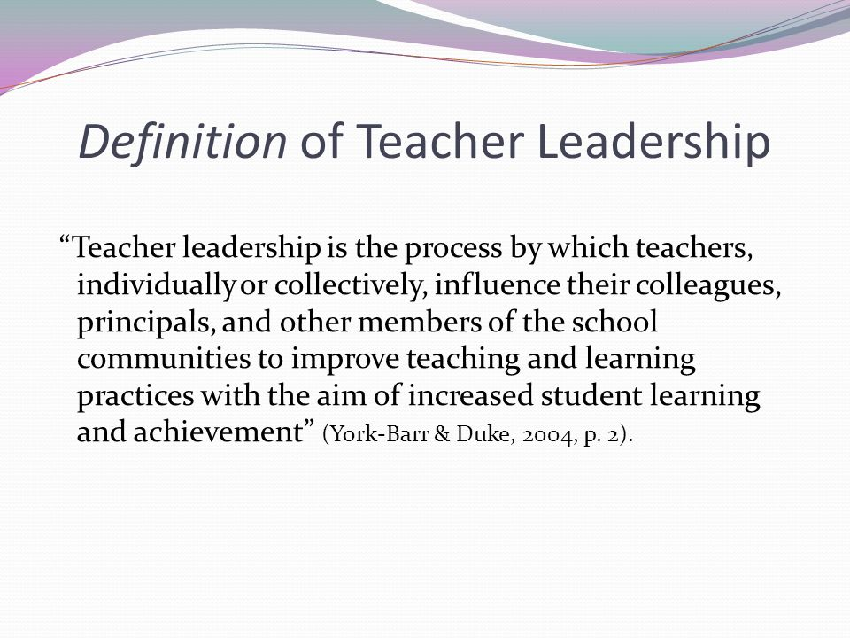 Definition of Teacher Leadership
