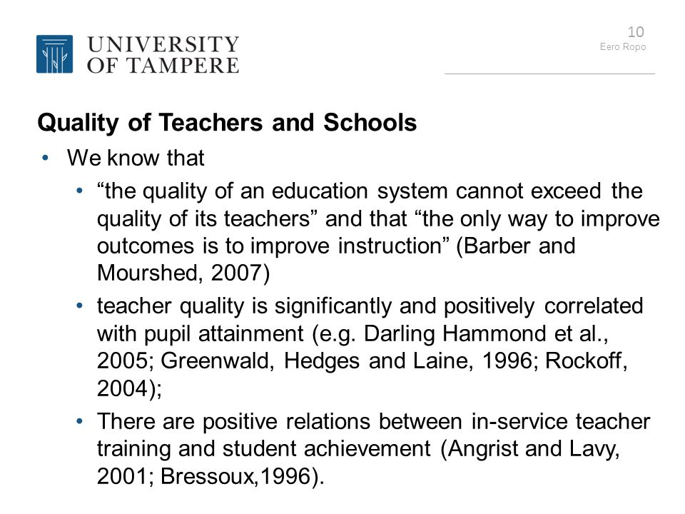 Quality of Teachers and Schools