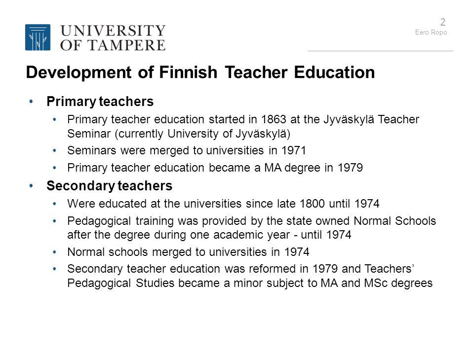 Development of Finnish Teacher Education