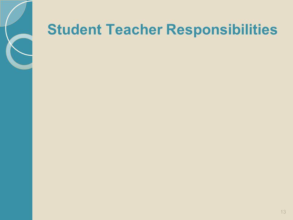 Student Teacher Responsibilities
