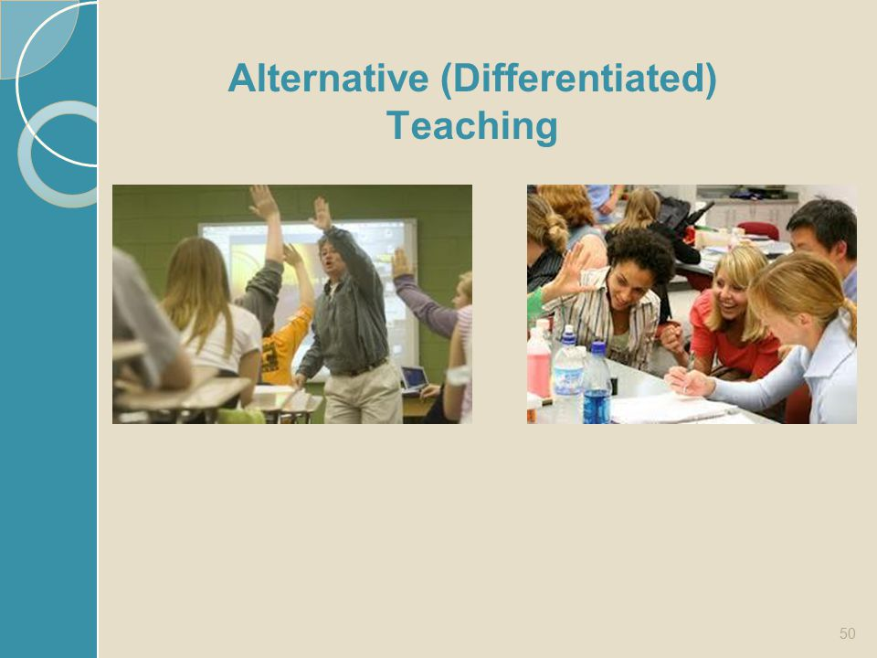 Alternative (Differentiated) Teaching