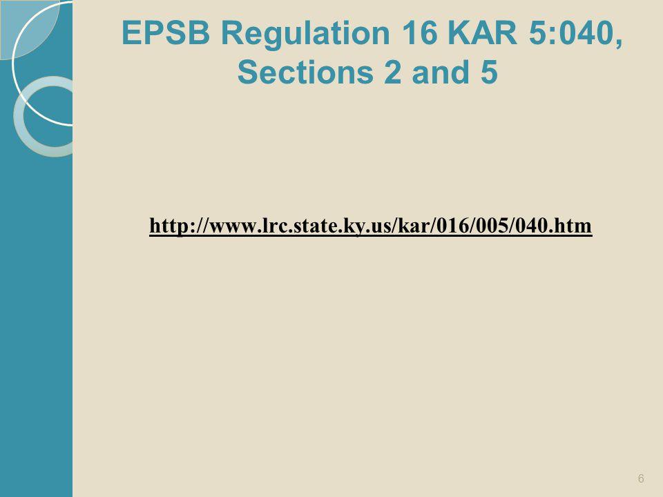EPSB Regulation 16 KAR 5:040, Sections 2 and 5