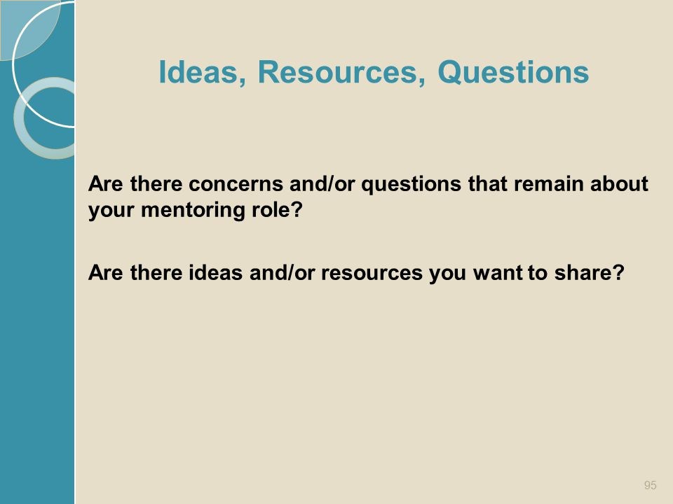 Ideas, Resources, Questions