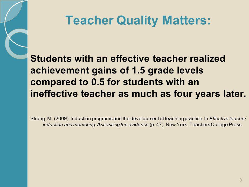 Teacher Quality Matters: