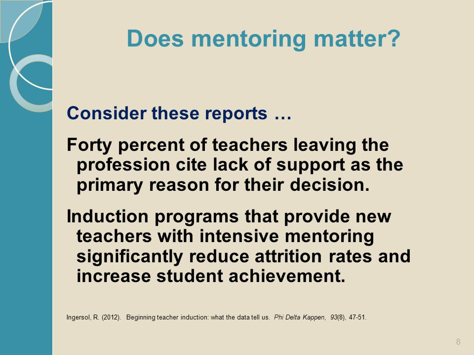 Does mentoring matter Consider these reports …