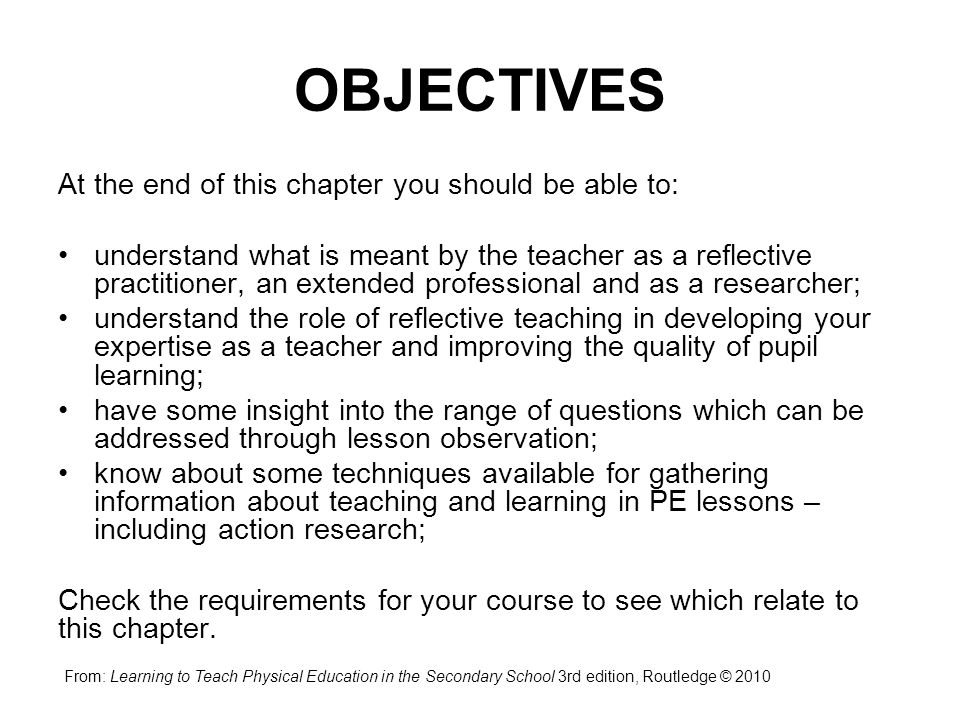 OBJECTIVES At the end of this chapter you should be able to:
