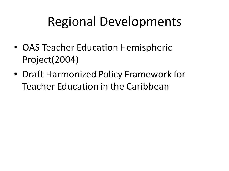 Regional Developments