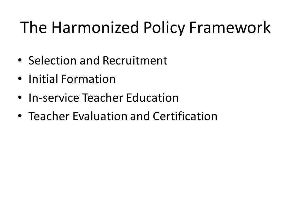 The Harmonized Policy Framework
