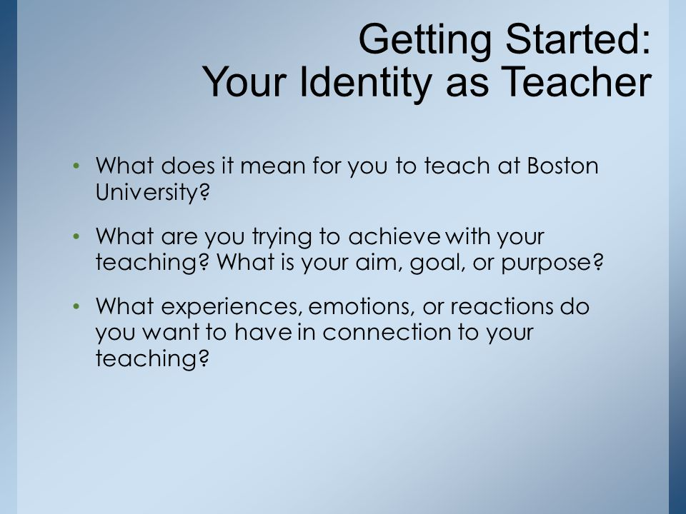 Getting Started: Your Identity as Teacher