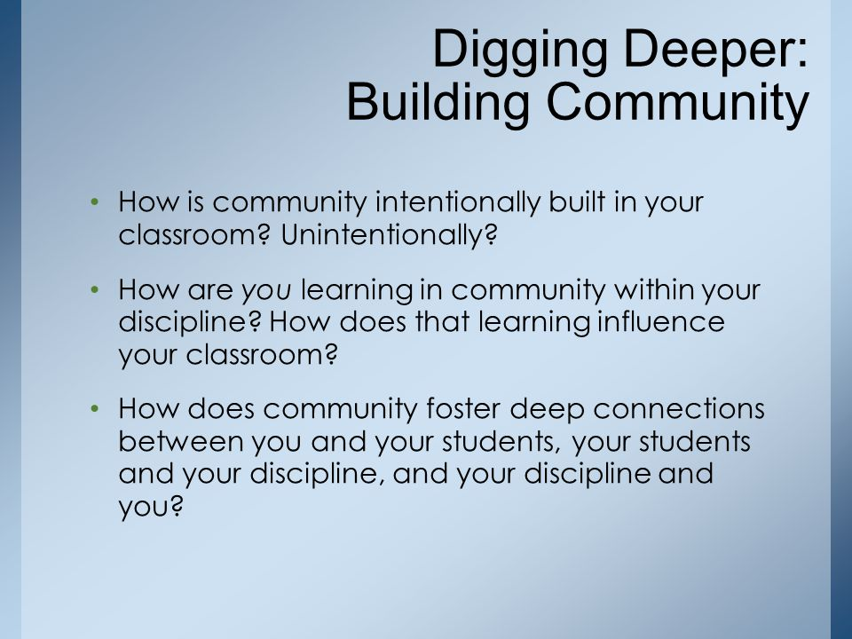 Digging Deeper: Building Community